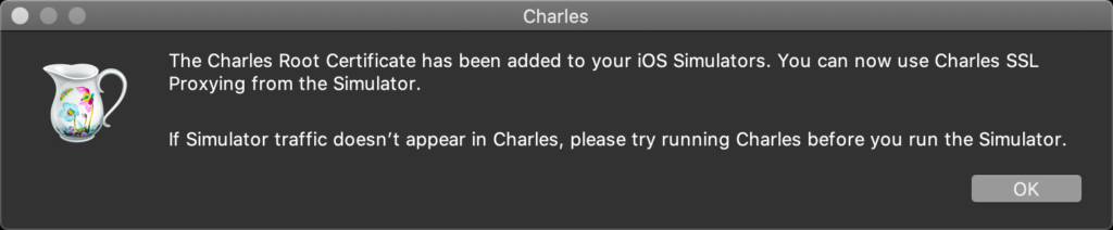 Charles Root Certificate Has Been Added To Ios Simultor 1024x212